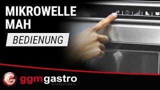 Mikrowelle MAH - Bedienung - GGM Gastro