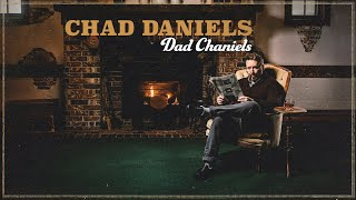 Chad Daniels | Dad Chaniels | Full Special