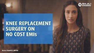 Knee Replacement Surgery On No Cost EMI
