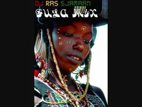 Fula Fulani Fulbe Fulɓe Pël Fulaw music mix by DJ Ras Sjamaan
