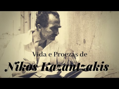 Vida e Proezas de Nikos Kazantzakis