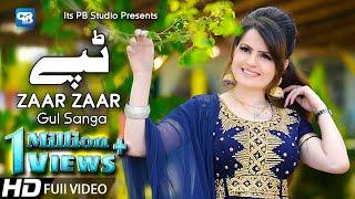 Gul Sanga New Song 2020 | Zaar Zaar | Tappy Tapay Tappaezy | New Pashto Song | پشتو  hd Video 2020