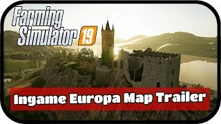 LS19 News - Erster Europa Map Ingame Trailer