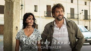 Trailer of Everybody Knows (2018)