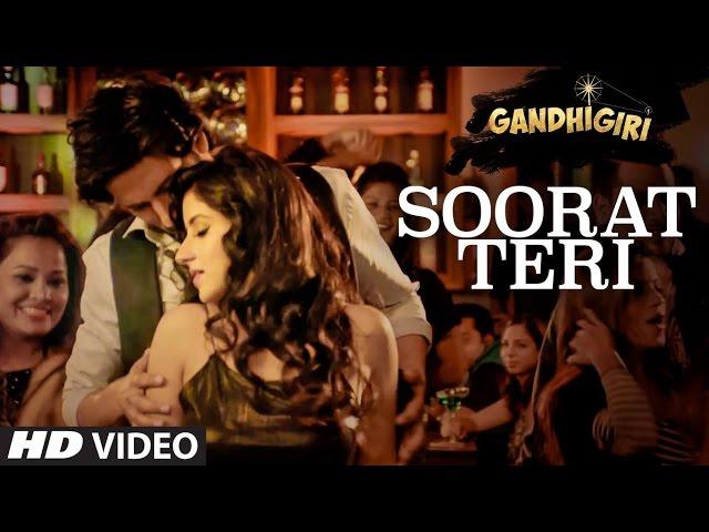 SOORAT TERI Video Song HD   GANDHIGIRI Movie Songs 2016   Sanoj Mishra