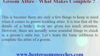 Groom Attire What Makes Complete