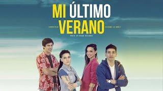 Mi Último Verano - Grupo Play feat. Tachame La Doble (Video)