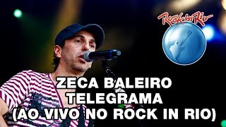 Zeca Baleiro - Telegrama (Ao Vivo no Rock in Rio)