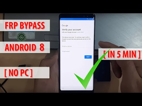 2018 Method - Bypass Google FRP Lock on All Android 8 Devices in 10