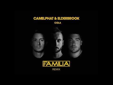 Camelphat & Elderbrook - Cola (FAMILIA REMIX)
