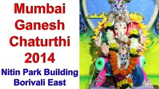 preview picture of video 'Mumbai Ganesh Chaturthi 2014 : Nitin Park Building | Borivali East'