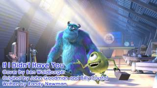♪ If I Didn't Have You (Cover) - Disney and Pixar's Monsters Inc.