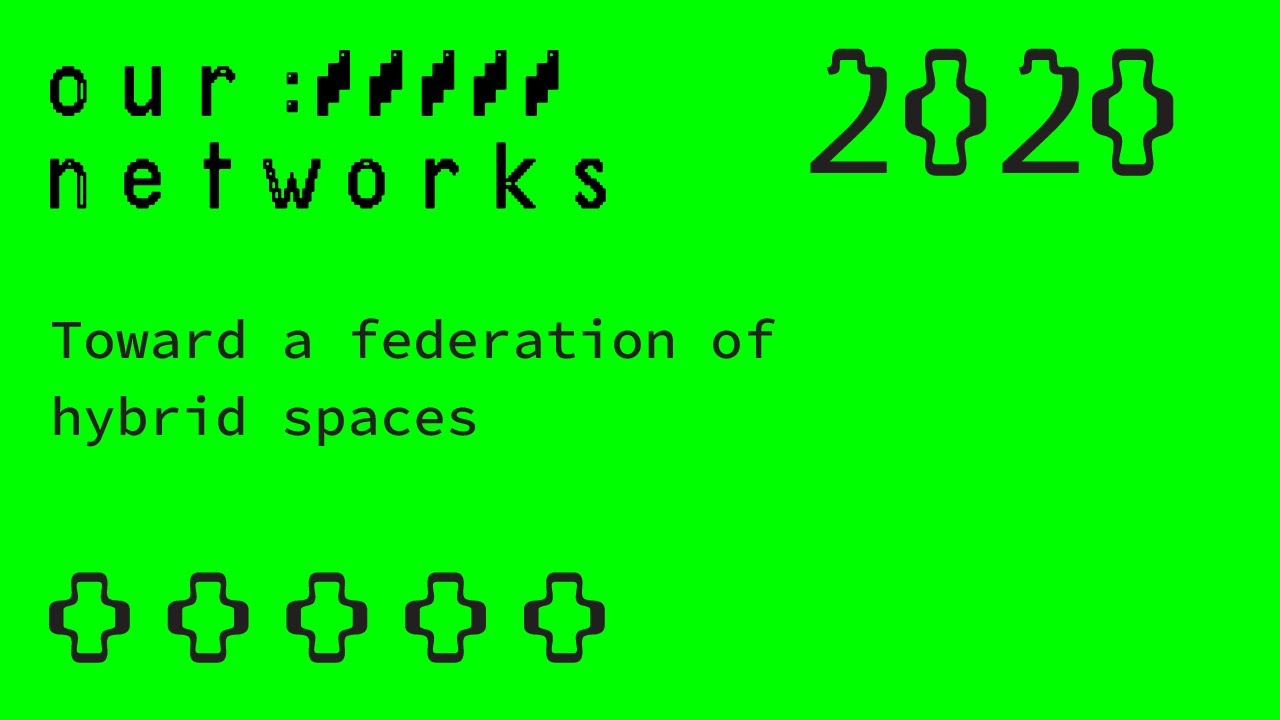 Video thumbnail for Toward a federation of hybrid spaces