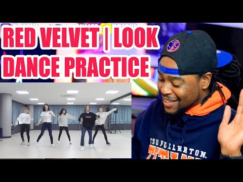 Red Velvet   Look   First Time Watching Red Velvet's Dance Practice   Reaction!!!