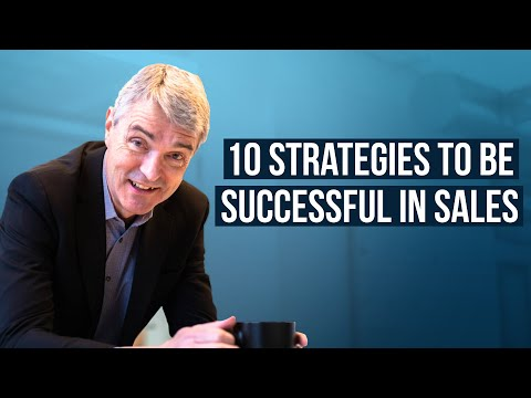 10 Strategies to be Successful in Sales