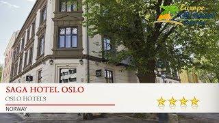Saga Hotel Oslo Central, Oslo