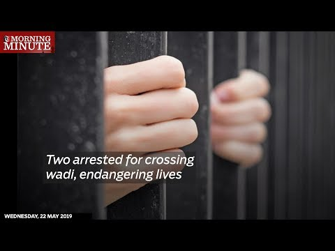 Two arrested for crossing wadi, endangering lives