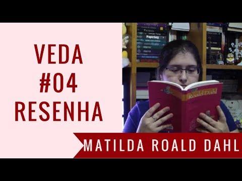 VEDA #04 - Resenha: Matilda - Roald Dahl | Estante, Livros, Coleção #21