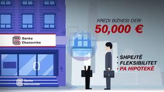 Banka Ekonomike - Kredi Per Biznes