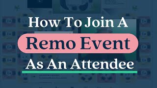 How to Join a Remo Event As An Attendee | Sign-Up & Set-Up Your Profile in Remo video.