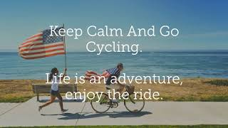 Bicycle Quotes. Keep Calm And Go Cycling.