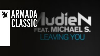 """Video thumbnail of """"Audien feat. Michael S. - Leaving You"""""""