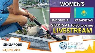 Indonesia v Kazakhstan | 2018 Women's Hockey Series Open Singapore | FULL MATCH LIVESTREAM