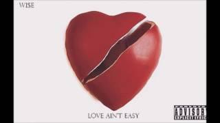 W!ZE (@wizevibez_) - Love ain't easy