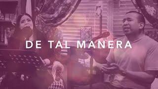 De Tal Manera - Misael Jiménez Feat. Rocío Cereceres - One Take Sessions