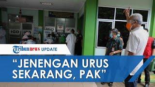 Video Ganjar Pranowo Tegur Direktur RSUD Kartini karena Keluhan Pasien: Jenengan Urus Pak, Sekarang!