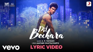 Dil Bechara - Title Track| Official Lyric Video|Sushant-Sanjana|A.R. Rahman|Amitabh B