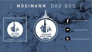 Mosimann   Dad Bod (Original Mix)