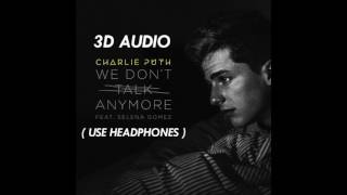 [3D AUDIO] We Don't Talk Anymore Download Audio!!