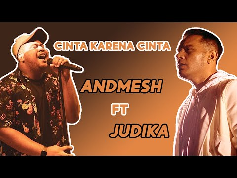 Andmesh ft Judika -Cinta karena cinta (Live)