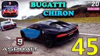 ASPHALT 9 LEGENDS - BUGATTI CHIRON - GAMEPLAY ( iOS / Android ) #45