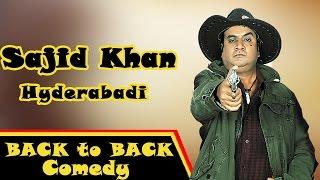 Hyderabadi Movies || Sajid Khan Funny Comedy Scenes || Back To Back Part 03