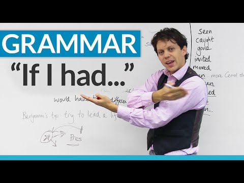 """Learn English Grammar: How to use """"If I had..."""""""