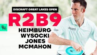 2020 DISCRAFT GREAT LAKES OPEN | R2B9 LEAD | Heimburg, McMahon, Jones, Wysocki | Jomez Disc Golf