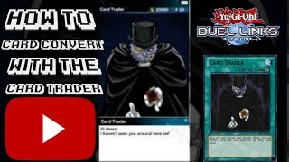Yu-Gi-Oh! Duel Links: How to do card conversion with the Card Trader