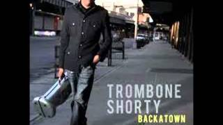 Trombone Shorty - No Right to Complain