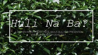 Huli Na Ba? (Spoken Word Poetry about Bullying Prevention) | Kholo.pk