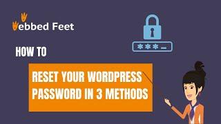How to Reset your WordPress Password in 3 Methods