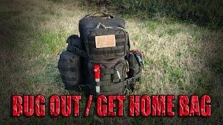 Bug Out Bag / 72 Hour / Get Home Bag