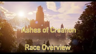 New Channel Video: Ashes of Creation - Playable Races Overview