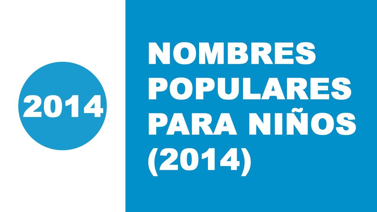 Nombres populares para niños (2014)