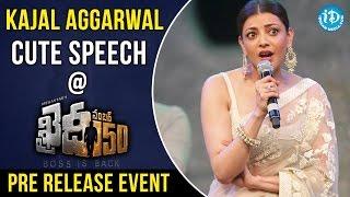 Kajal Aggarwal Cute Speech  Khaidi No 150 Pre Release Event  Chiranjeevi  V V Vinayak