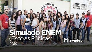 Simulado ENEM 3º Milênio 2019 | Escolas Públicas