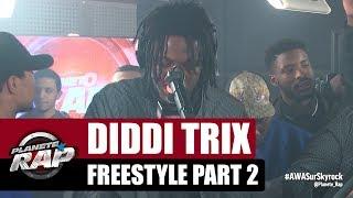 Diddi Trix   Freestyle [Part 2] #PlanèteRap