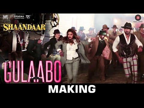 Gulaabo  - Making | Shaandaar | Alia Bhatt & Shahid Kapoor | Amit Trivedi