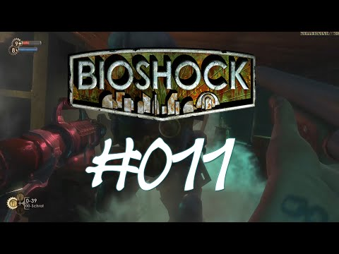 Bioshock [HD] #011 - Mr Bubbles? Hilfe! ★ Let's Play Bioshock
